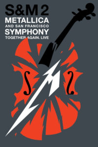 "Poster for the movie ""Metallica & San Francisco Symphony: S&M2"""